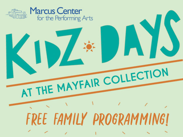 Marcus Center performs KidZ Days at Mayfair Collection