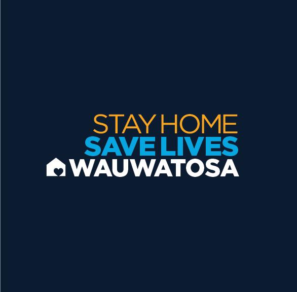 Wauwatosa-StayHomeSaveLives